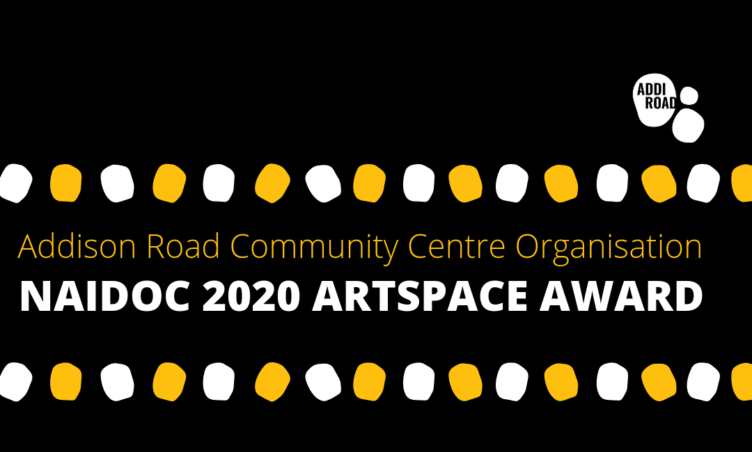 Announcing the Addison Road NAIDOC 2020 Artspace Award!