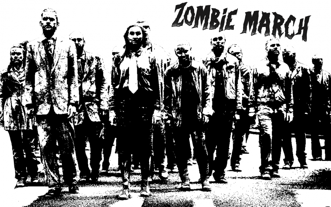 Join us at the ZOMBIE MARCH